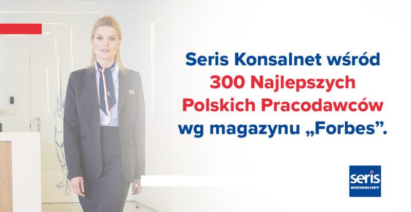 SERIS Konsalnet top 300 pracodawców Forbes